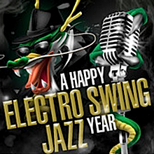 A Happy Electro Swing Jazz Year