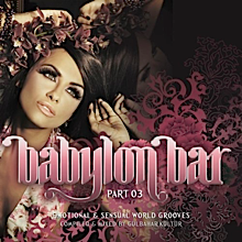 "Babylon Bar Vol. 3 feat. ""Una Cartina"" by Intended Immigration"