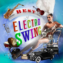 Best of Electro Swing!