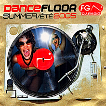 "Dance Floor FG Summer 2005 feat. ""For Your Love (Angel Deluxe Mix)"" by Angelux"