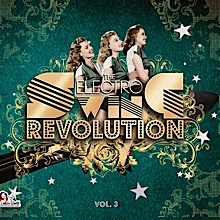 The Electro Swing Revolution Vol. 3