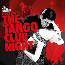 "Tango Club Night Vol 3 feat. ""Una Cartina"" by Intended Immigration"